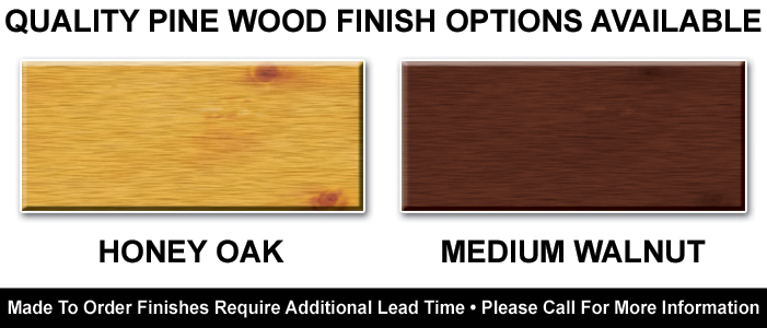 Quality Pine Available Finishes