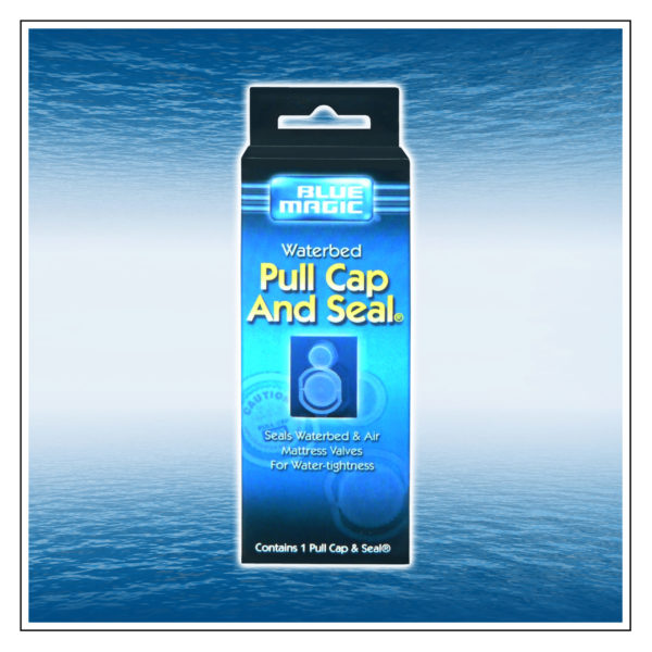 Watermattress Pull Cap and Seal