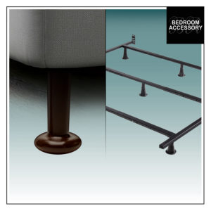 BED SUPPORT SYSTEMS (VERSALEGS™ & METAL BEDFRAMES)