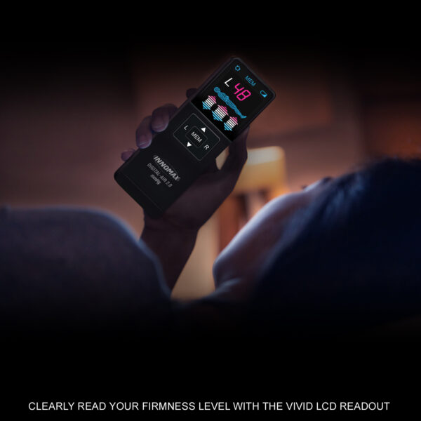 Vivid LCD Readout Allows You To Clearly Read Your Firmness Level